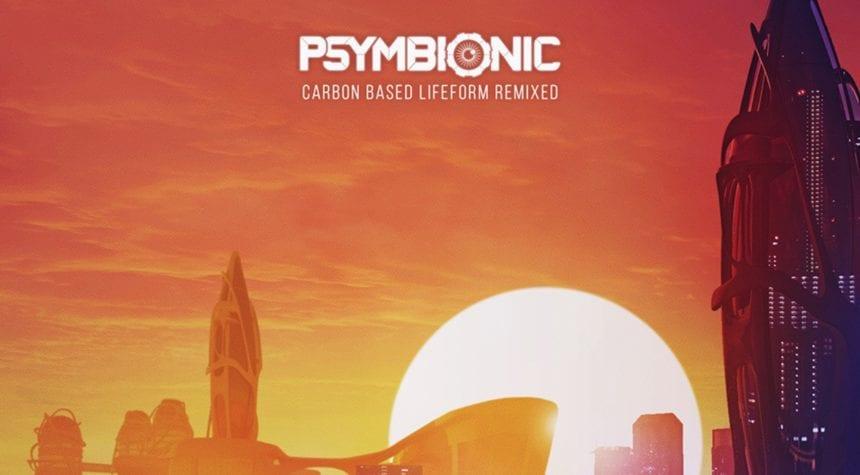 Psymbionic Carbon Based Lifeform Remixed